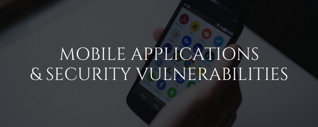 Mobile Applications Security Vulnerabilities