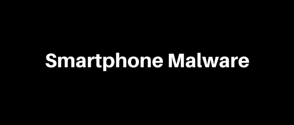 Smartphone Malware